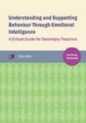 Understanding and supporting behaviour through emotional intelligence