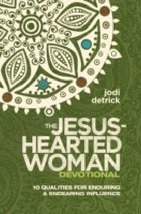 Jesus-Hearted Woman Devotional