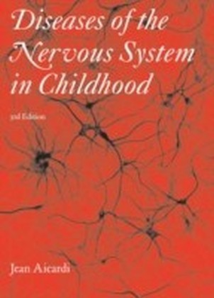 Diseases of the Nervous System in Childhood 3rd Edition Part 8