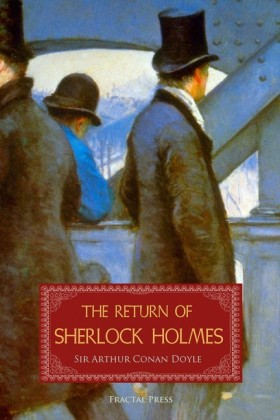 The Return of Sherlock Holmes: A Collection of Holmes Adventures