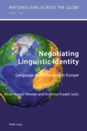 Negotiating Linguistic Identity