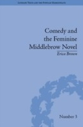 Comedy and the Feminine Middlebrow Novel
