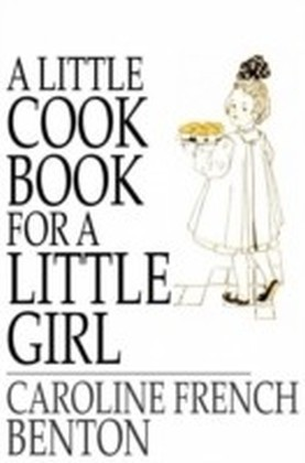 Little Cook Book for a Little Girl