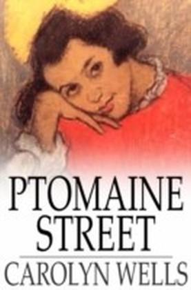 Ptomaine Street