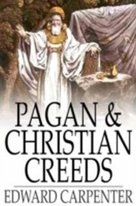 Pagan & Christian Creeds