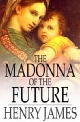 Madonna of the Future