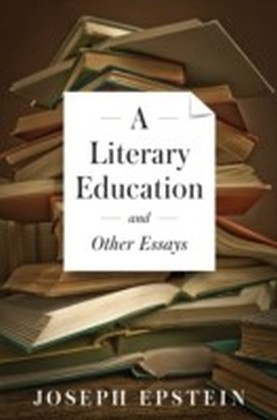 Literary Education and Other Essays