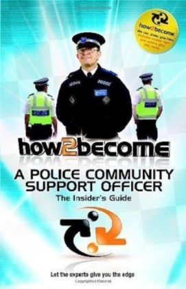 How To Become a Police Community Support Officer (PCSO)