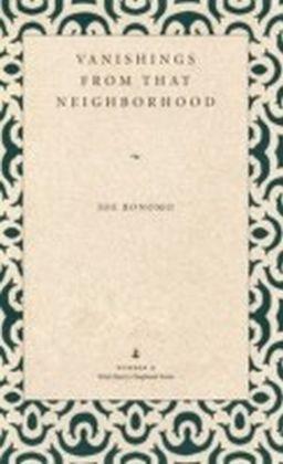 Vanishings from That Neighborhood