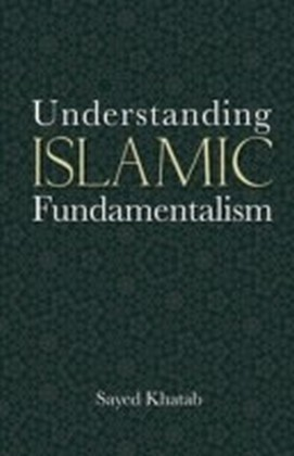Understanding Islamic Fundamentalism