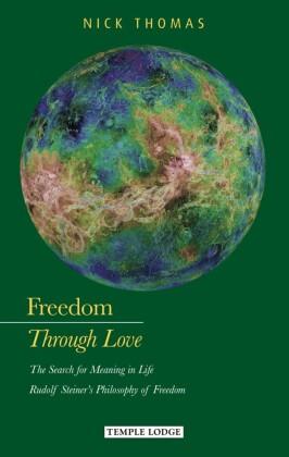 Freedom Through Love
