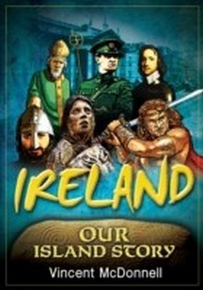 Ireland Our Island Story