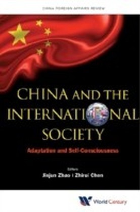CHINA AND THE INTERNATIONAL SOCIETY