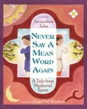 Never Say a Mean Word Again