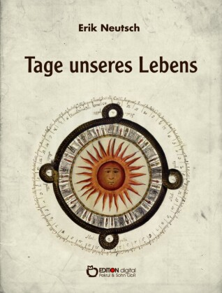 Tage unseres Lebens