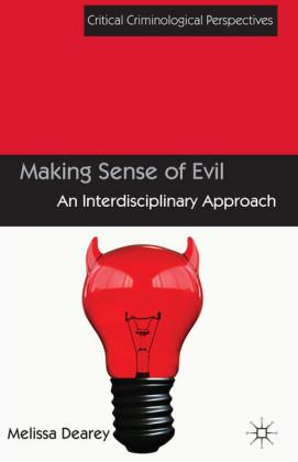 Making Sense of Evil