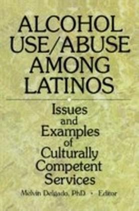 Alcohol Use/Abuse Among Latinos