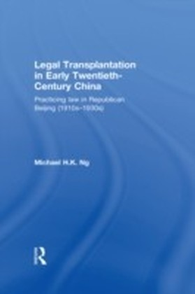 Legal Transplantation in Early Twentieth-Century China