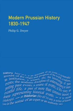 Modern Prussian History: 1830-1947