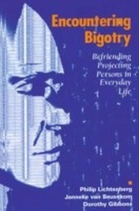 Encountering Bigotry