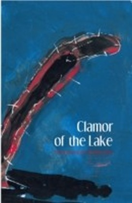 Clamor of the Lake