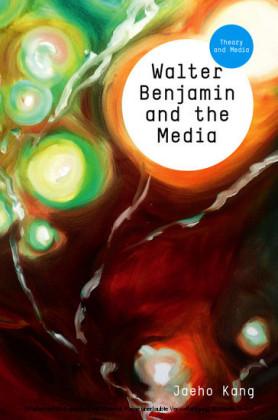 Walter Benjamin and the Media