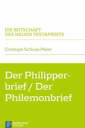 Der Philipperbrief / Der Philemonbrief