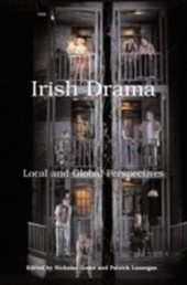 Irish Drama: Local and Global Perspectives