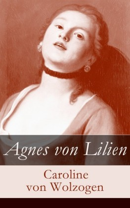 Agnes von Lilien (Vollständige Ausgabe)