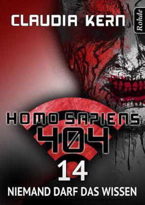 Homo Sapiens 404 - Niemand darf das wissen