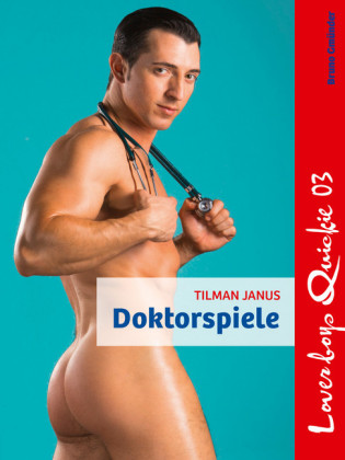 Loverboys Quickie 03: Doktorspiele