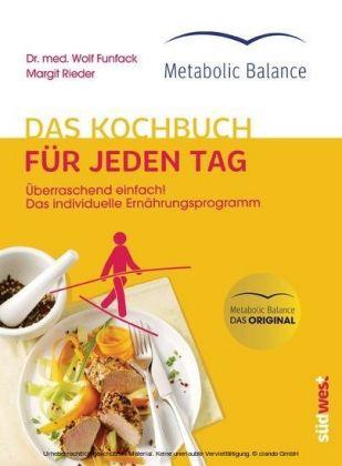 Metabolic Balance® Das Kochbuch für jeden Tag (Neuausgabe)
