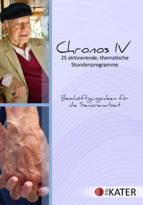 Chronos IV - 25 aktivierende, thematische Stundenprogramme
