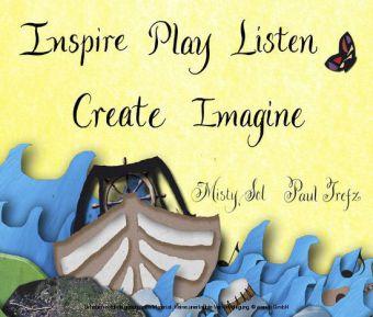 Inspire, Play, Listen, Create, Imagine