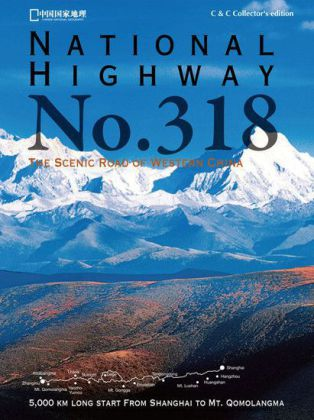 National Highway No. 318 - The Scenic Road of Western China