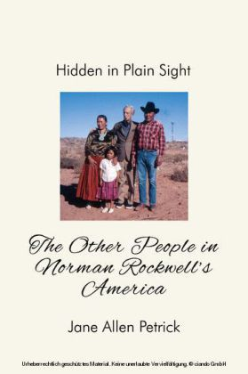 Hidden in Plain Sight: The Other People In Norman Rockwell's America