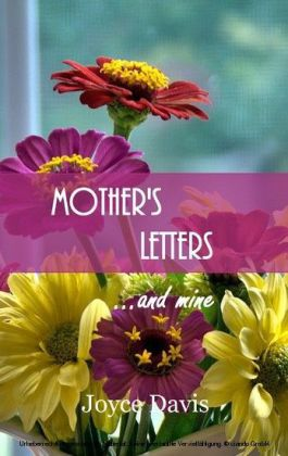 Mother's Letters...and Mine