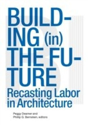 Building (in) the Future