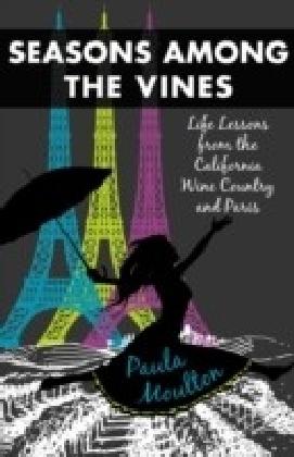 Seasons Among the Vines, New Edition