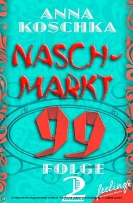 Naschmarkt 99 - Folge 2