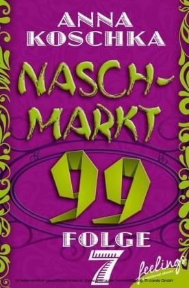Naschmarkt 99 - Folge 7