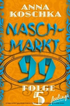 Naschmarkt 99 - Folge 5