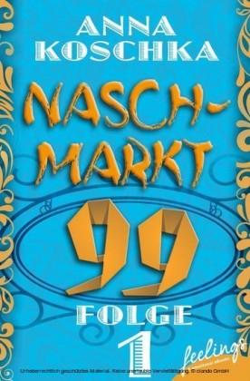 Naschmarkt 99 - Folge 1