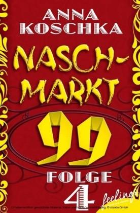 Naschmarkt 99 - Folge 4