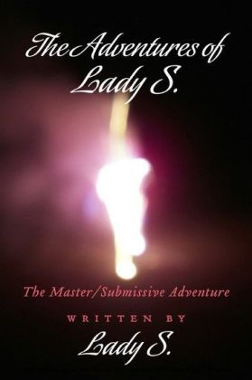 The Adventures of Lady S.
