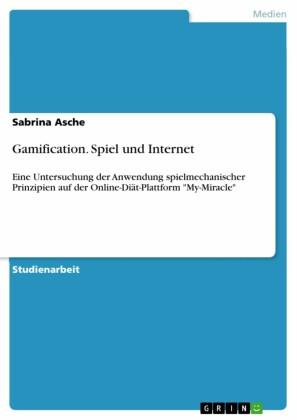 Gamification. Spiel und Internet