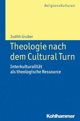 Theologie nach dem Cultural Turn