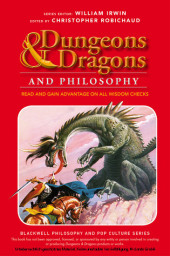 Dungeons and Dragons and Philosophy,