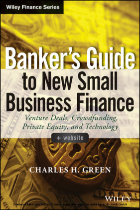 Banker's Guide to New Small Business Finance