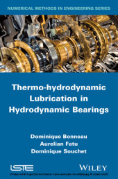 Thermo-hydrodynamic Lubrication in Hydrodynamic Bearings